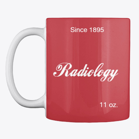 Radiology 11 Oz Mug Bright Red T-Shirt Front