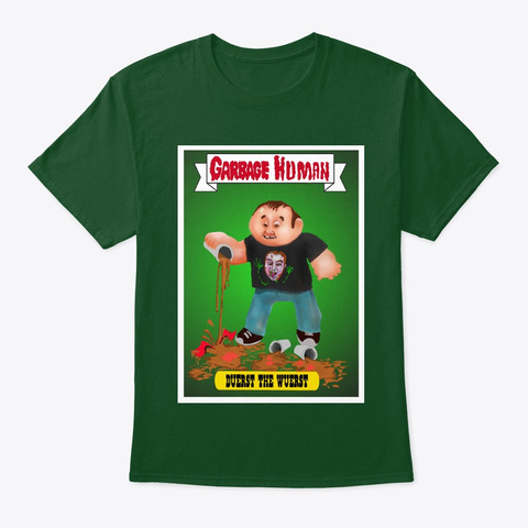 Duerst Garbage Pail Kid Tee Deep Forest T-Shirt Front