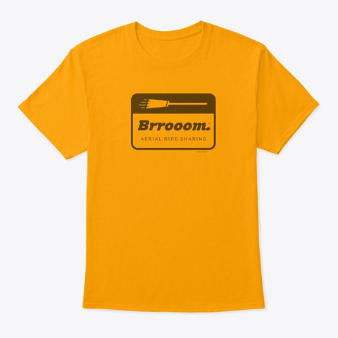 Brrooom™ Aerial Ride Sharing   1 (Mp) Gold T-Shirt Front