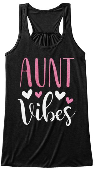 Aunt Vibes Black T-Shirt Front