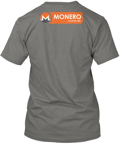 Monero Moon   Grey Grey T-Shirt Back