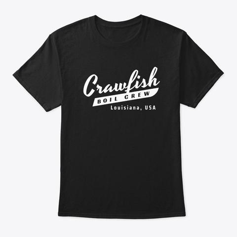 Crawfish Crew Retro Louisiana Usa Cajun  Black T-Shirt Front