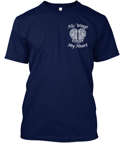 His Wings Cover My Heart  Navy T-Shirt Front