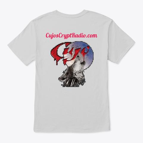 "Cujos Crypt Radio.Com ""F  Off"" Light Steel T-Shirt Back"