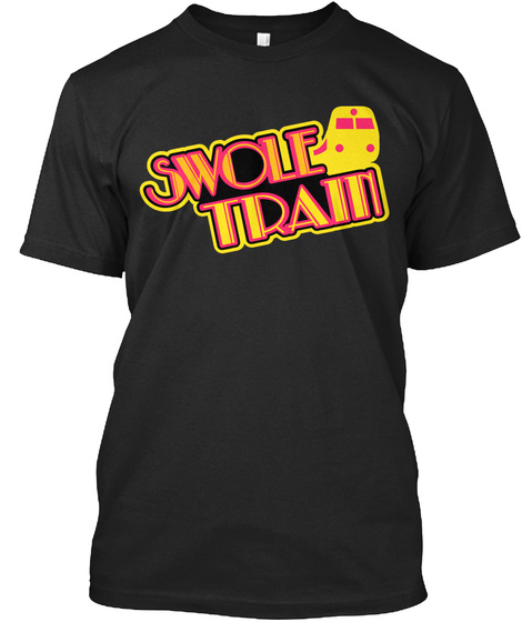 Swole Train Black T-Shirt Front