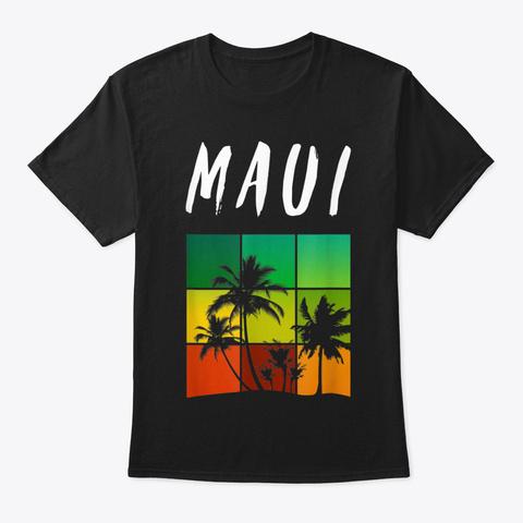 Maui Hawaii Gift Retro Palm Tree Unique  Black T-Shirt Front