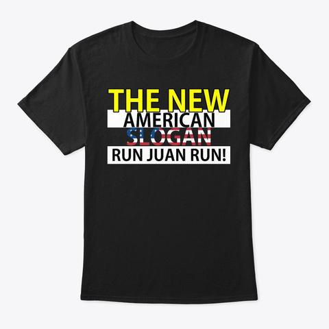 The New American Slogan Black T-Shirt Front