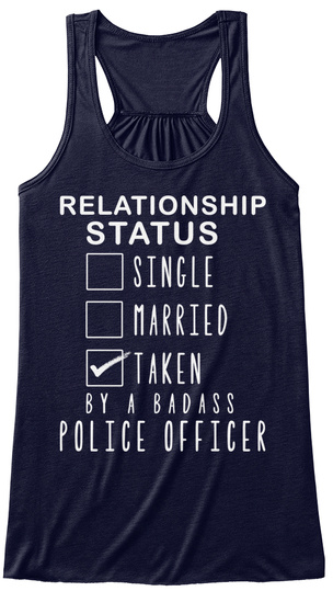 Relationship Status Single Married Taken By A Badass Police Officer Midnight T-Shirt Front