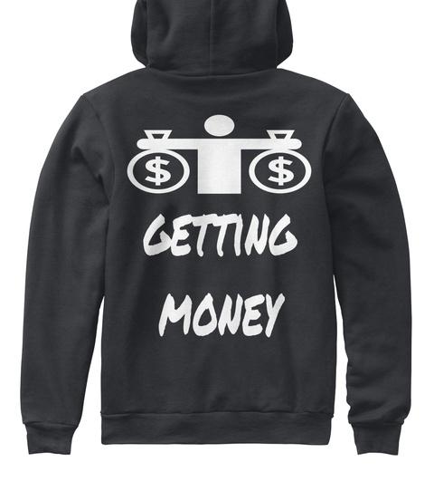 Getting Money Dark Heather Grey T-Shirt Back