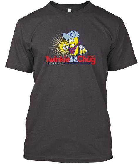 Shepherdofmen Twinkie Chug 1 K Followers Heathered Charcoal  T-Shirt Front