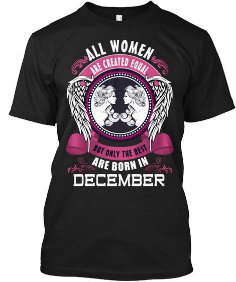 Best Women Are Bron In December Black T-Shirt Front