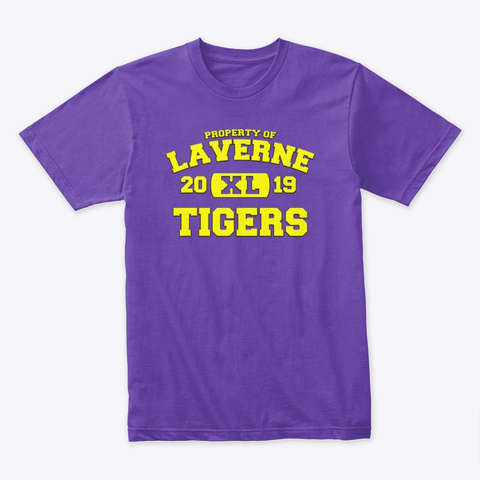 Property Of Laverne Tigers   Xl  Purple Rush T-Shirt Front