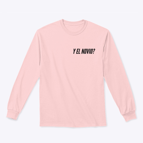 Y El Novio? Light Pink T-Shirt Front