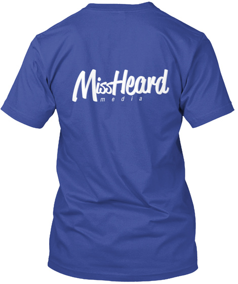 Miss Heard Media Deep Royal T-Shirt Back