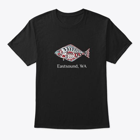 Eastsound, Wa Halibut Fish Pnw Black T-Shirt Front