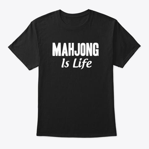 Mahjong Is Life Apparel Black T-Shirt Front