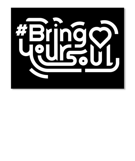 #Bring Yoursoul Black Sticker Front