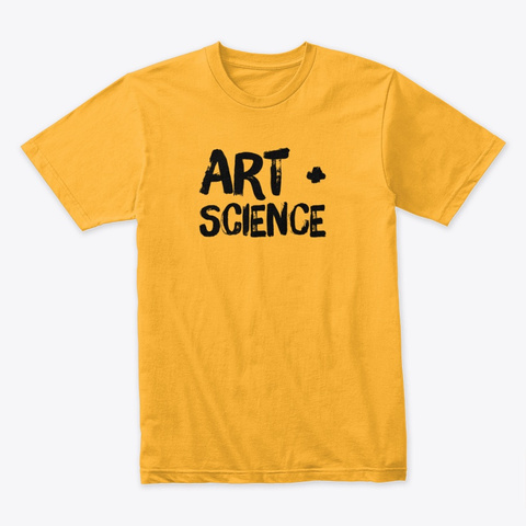 Art + Science Gold T-Shirt Front