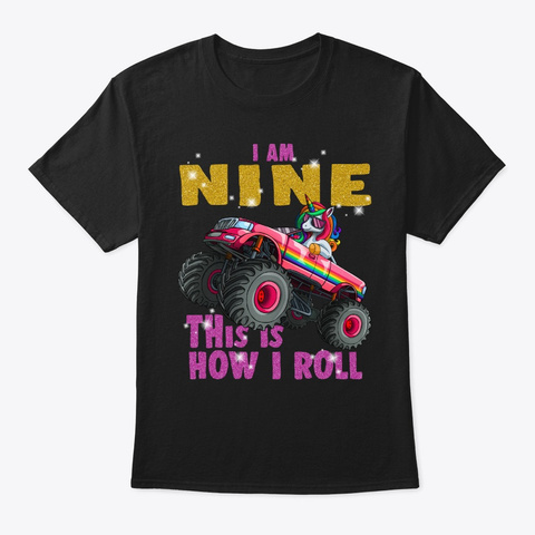 I'm 9 This Is How I Roll Unicorn Monster Black T-Shirt Front