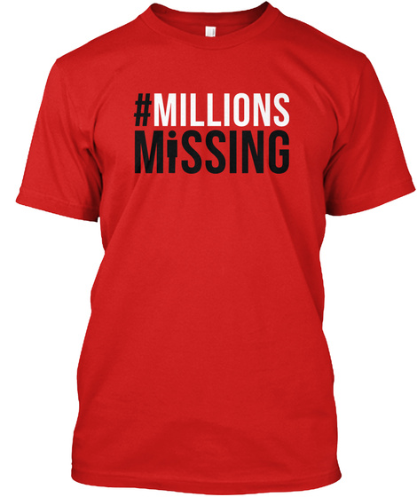 #Millions Missing Red T-Shirt Front