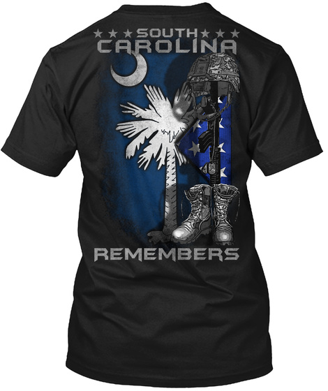 South Carolina Remembers Black T-Shirt Back
