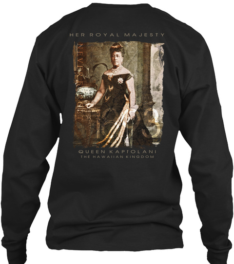 1893 Queen Kapi'olani Memorial Black Long Sleeve T-Shirt Back