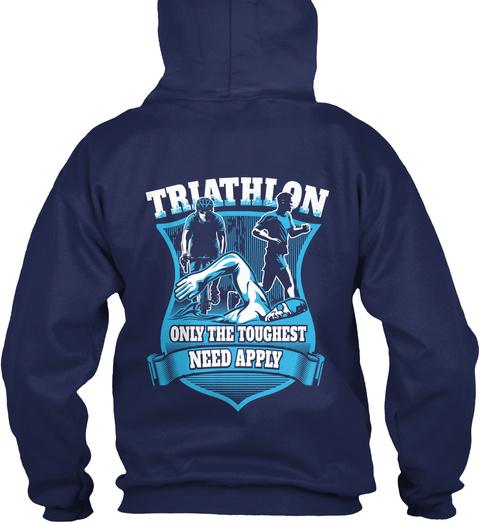 Triathlon Only The Toughest Need Apply Navy Sweatshirt Back