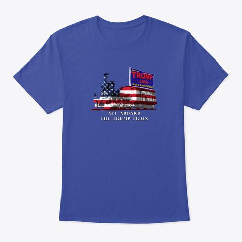 Trump Train 2020 Kag Deep Royal T-Shirt Front