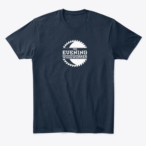 Evening Woodworker T Shirt New Navy T-Shirt Front