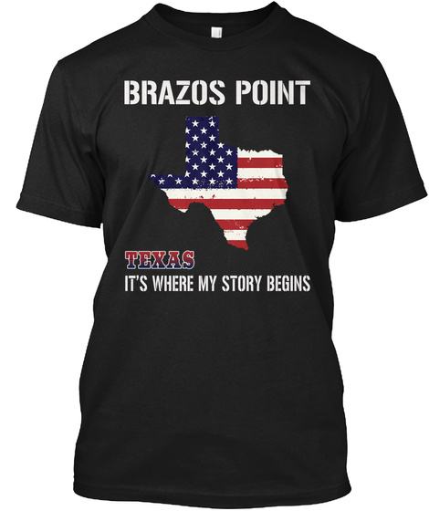 Brazos Point Tx   Story Begins Black T-Shirt Front