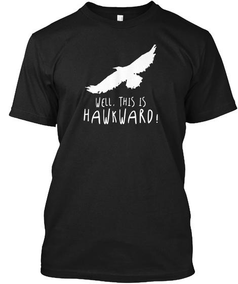 This Is Hawkward!   Puns, Jokes, Funny Black T-Shirt Front