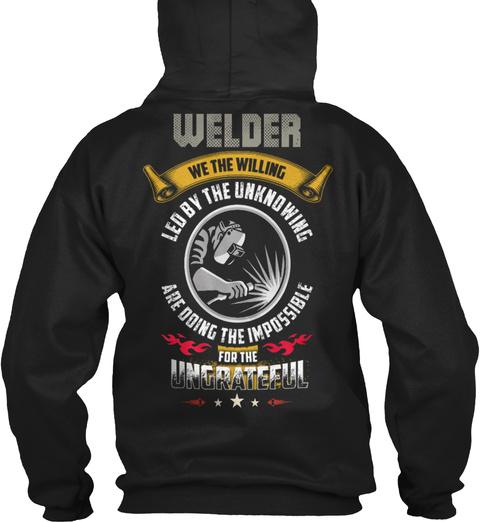 Welder   Welder Funny   Gift For Welders Black T-Shirt Back