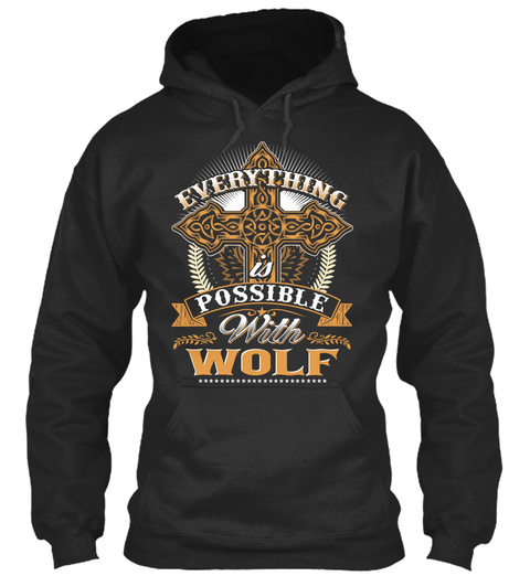 Everything Possible With Wolf   Jet Black T-Shirt Front