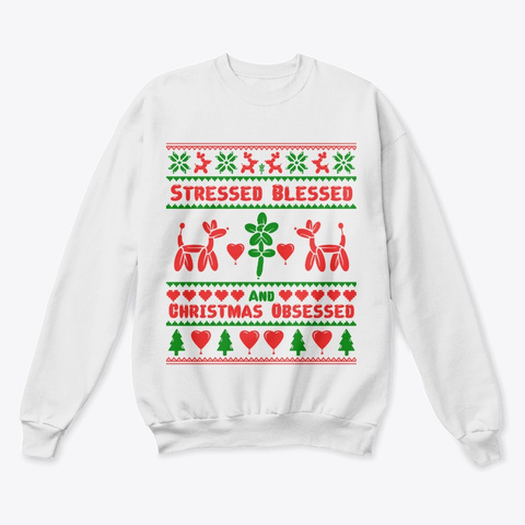 Xmas Obsessed Ugly Sweater White  T-Shirt Front