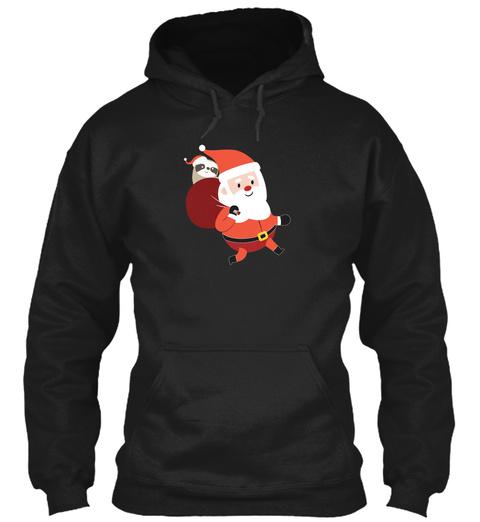 Santa Claus Carrying A Sloth Christmas H Black T-Shirt Front