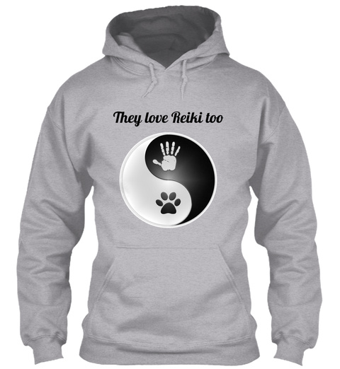 They Love Reiki Too Sport Grey Sweatshirt Front