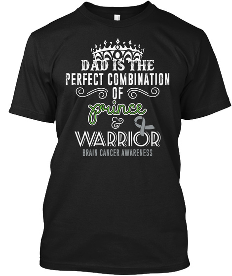 Perfect Dad | Brain Cancer Warrior Black T-Shirt Front
