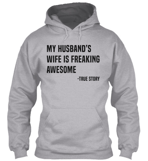 My Husband's Wife Is Awesome   Black Sport Grey T-Shirt Front
