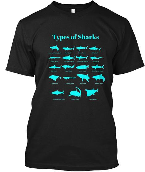 Types Of Sharks T Shirt Black T-Shirt Front