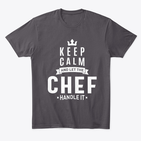 Chef Work Job Title Gift Heathered Charcoal  T-Shirt Front