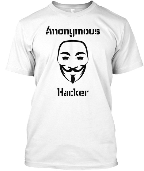 Anonymous Hacker White T-Shirt Front