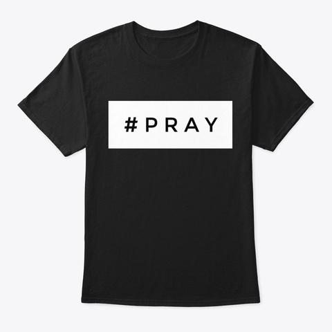 # Pray Black T-Shirt Front