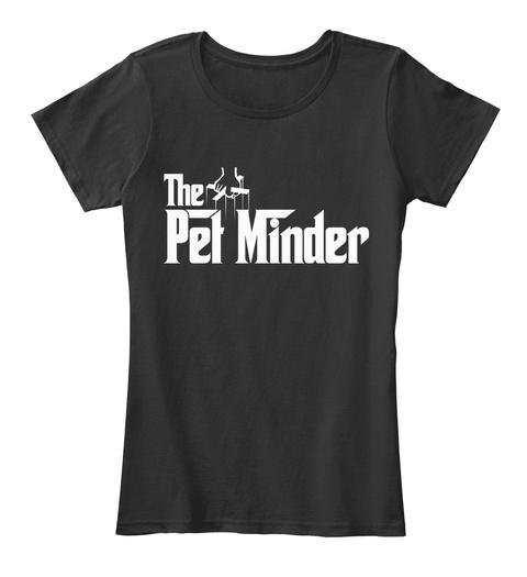 The Pet Minder Black Camiseta Front