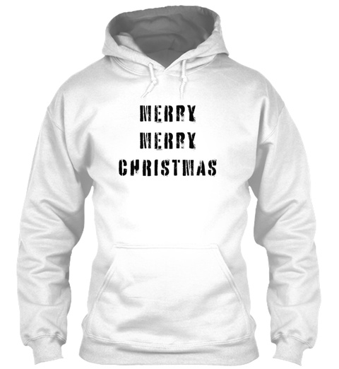 Merry Christmas Holiday Snow Winter Fun  White T-Shirt Front
