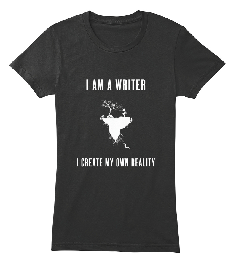 Writer – I Create My Own Reality Writer Tshirt Hoodie Sweater Up To 5xl – Job Tshirt