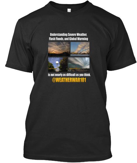 Geoengineering Truth (Black) Black T-Shirt Front