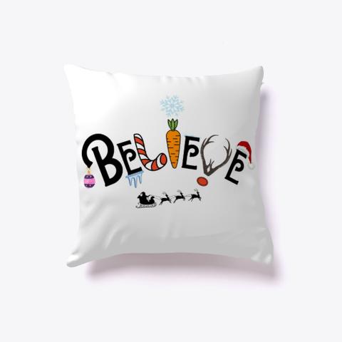 Believe In Santa Design White T-Shirt Front