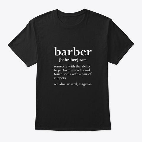 Barber (Bahr Ber) Noun   Barber Black T-Shirt Front