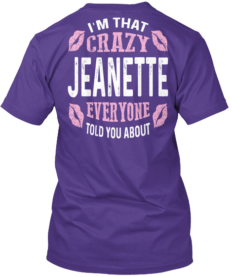 I'm That Crazy Jeanette ! Purple T-Shirt Back