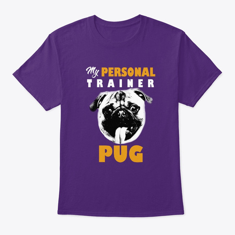 Personal Trainer Is Pug T Shirt Purple T-Shirt Front